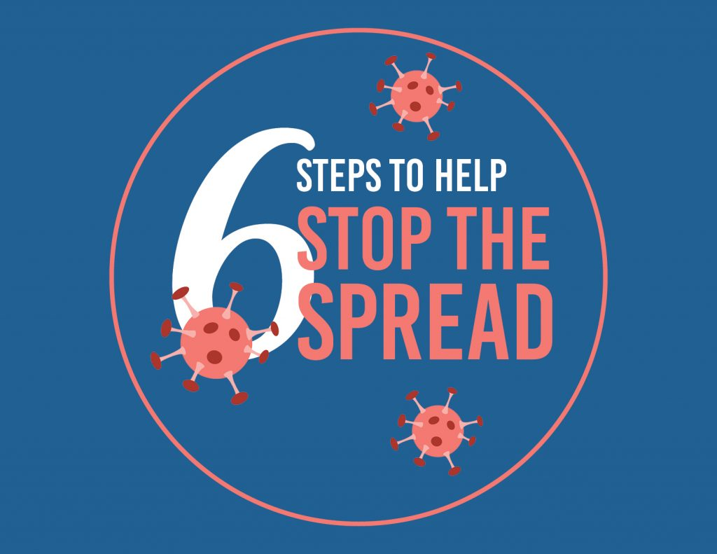 6 steps to stop the spread of COVID-19